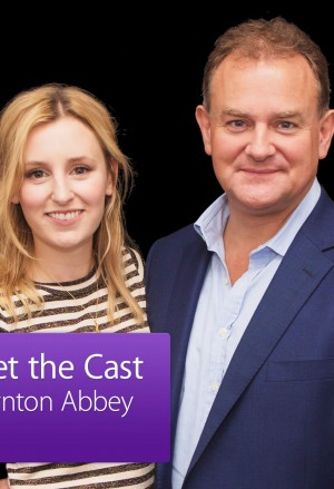 Downton Abbey: Meet the Cast – Hugh Bonneville and Laura Carmichael